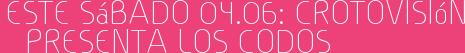 Este Sábado 04.06: Crotovisión presenta LOS CODOS