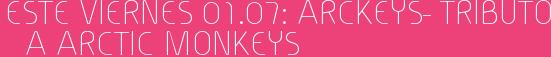 Este Viernes 01.07: Arckeys- Tributo a Arctic Monkeys